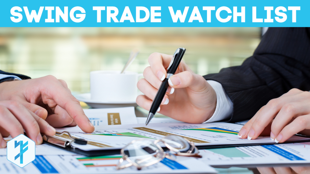 Swing Trade Watch List