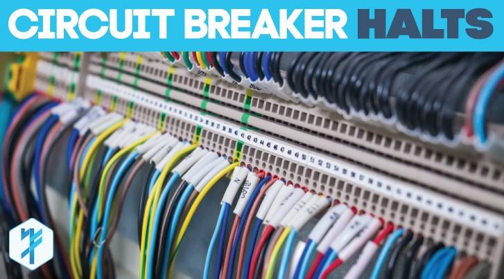 BLOG_circuitbreakerhalts