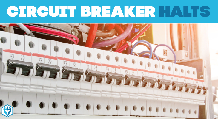 circuit breaker halts