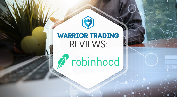 Warrior Trading Robinhood Review 60 The Real Cost Of Free Trades Inspiration Robinhood Pattern Day Trader