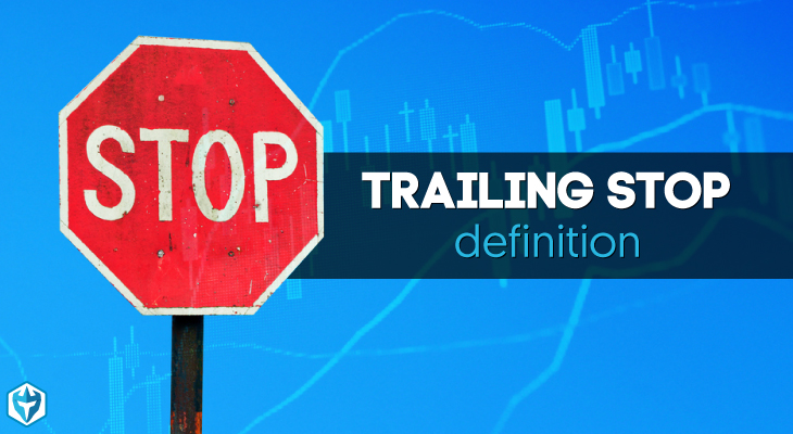 Trailing Stop Definition: Day Trading Terminology - Warrior