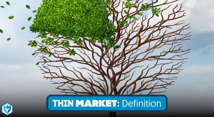 thin market