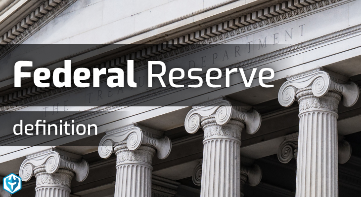 Federal Reserve definition